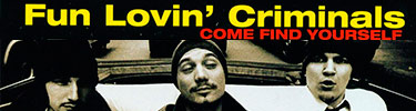 Fun Lovin' Criminals | Come Find Yourself (Vinyl Album)