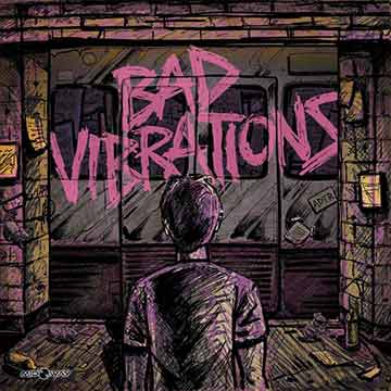 A Day To Remember | Bad Vibrations
