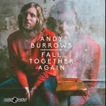 Andy Burrows | Fall Together Again