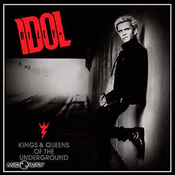 Billy Idol | Kings & Queens Of The Underground