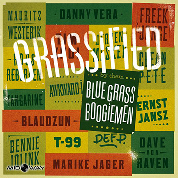 Blue Grass Boogiemen | Grassified