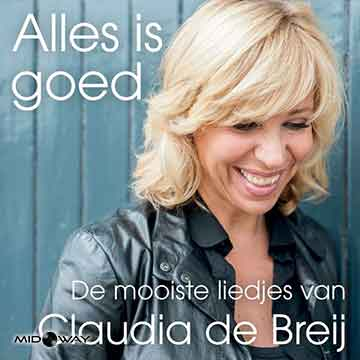 Claudia de Breij | Alles Is Goed