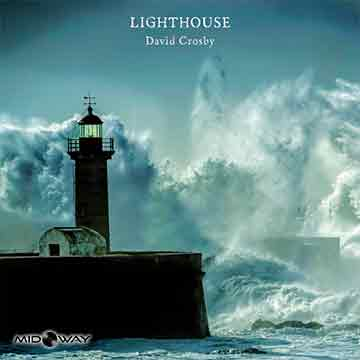David Crosby | Lighthouse