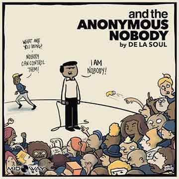 De La Soul | And The Anonymous