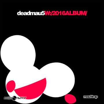 Deadmau5 | W:/2016Album/ -Gatefold-