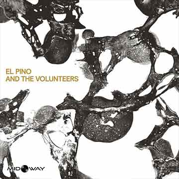 El Pino and The Volunteers | El Pino and The Volunteers