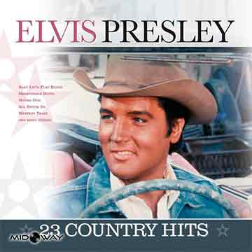 Elvis Presley | 23 Country Hits