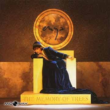 Enya | The Memory Of Trees