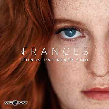 Frances | Things I've Never Said (Lp)