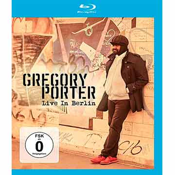 Gregory Porter | Live In Berlin (BLU-RAY)