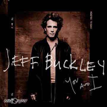 Jeff Buckley | You And I