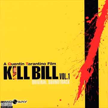 Kill Bill Vol. 1 | Kill Bill Vol. 1 Original Soundtrack