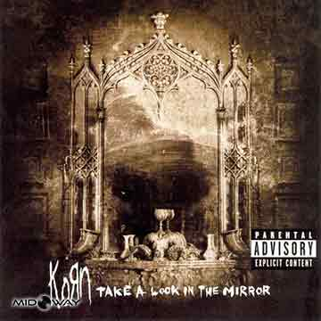 Korn | Take A Look In The Mirror