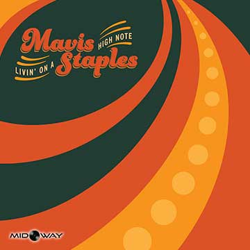 Mavis Staples | Livin On A High Note