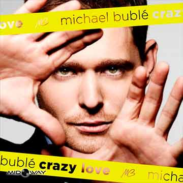 Michael Buble | Crazy Love