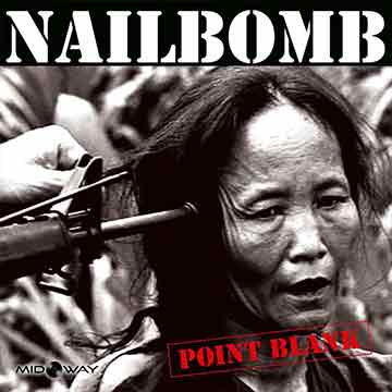 Nailbomb | Point Blank