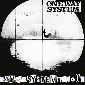 One Way System | All Systems Go