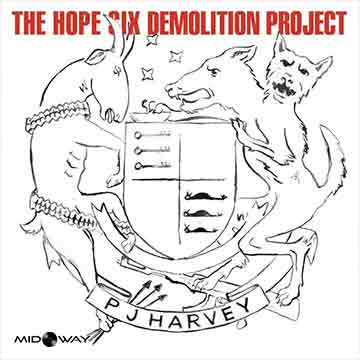 P.J. Harvey | The Hope Six Demolition Project