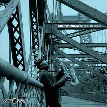 Sonny Rollins | Bridge (Lp)