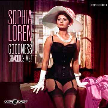 Sophia Loren | Goodness Gracious Me!