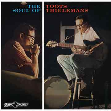 Toots Thielemans | Soul Of Toots -Hq-