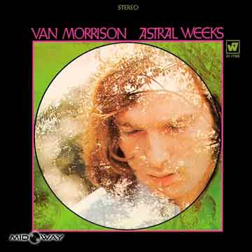 Van Morrison | Astral Weeks