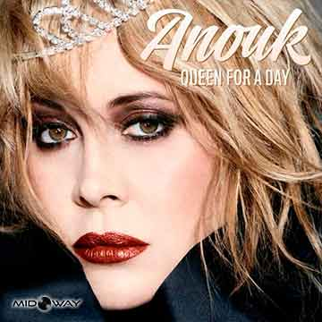 Anouk | Queen For A Day