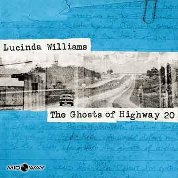 Lucinda Williams | Ghosts Of Highway 20 -Hq-