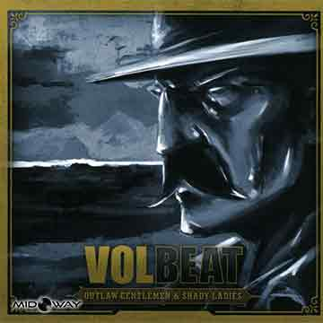 Volbeat | Outlaw Gentlemen & Shady Ladies