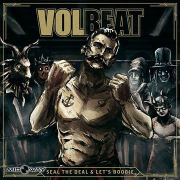 Volbeat  | Seal The Deal & Let's Boogie