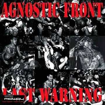 Agnostic, Front, Last, Warning, Reissue