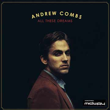 Andrew, Combs, All, These, Dreams, Lp