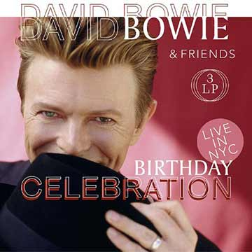 David Bowie & Friends | Birthday Celebration Live NYC 1997 (Lp)