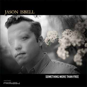 Jason Isbell | Something More Than Free (Lp)