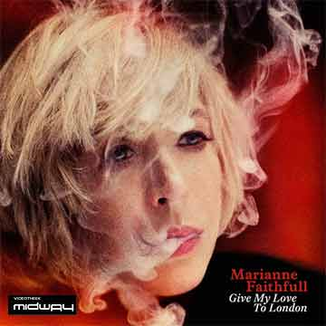 Marianne, Faithfull, Give, My, Love, To, London
