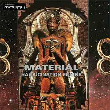 Material, Hallucination, Engine, Lp