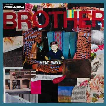 Meat, Wave, Brother, Ep