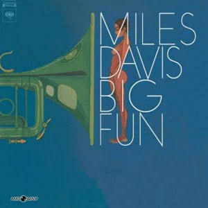 Miles Davis | Big Fun (Lp)