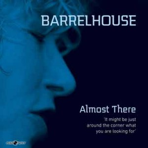 Barrelhouse | Almost There (Lp)