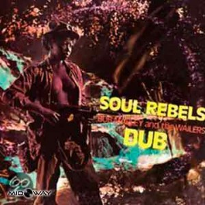 Bob Marley & The Wailers | Soul Rebels Dub (Lp)