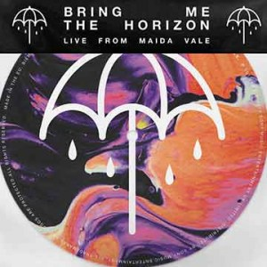 Bring Me The Horizon | Live From Maida Vale (7 Inch)