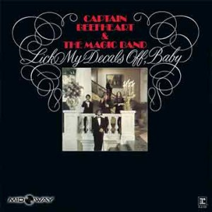 Captain Beefheart | Lick My Decals Off, Baby (Lp)