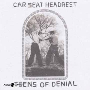 Car Seat Headrest | Teens Of Denial (Lp)