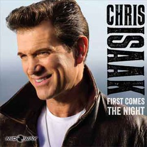 Chris Isaak | First Comes the Night (Lp)