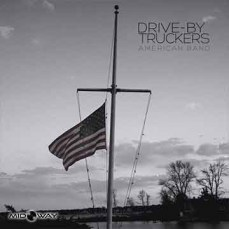 Drive-By Truckers | American Band (Lp)