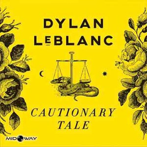 Dylan Leblanc | Cautionary Tale (Lp)