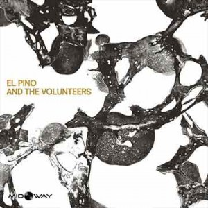 El Pino and The Volunteers | El Pino and The Volunteers (Lp)