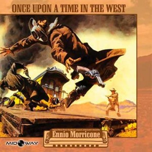 Ennio Morricone - Once Upon A Time In The West - LP Midway