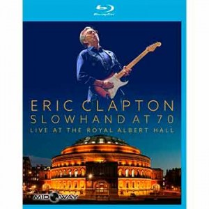 Eric Clapton | Slowhand At 70 - Live The Royal Albert Hall (Blu Ray)