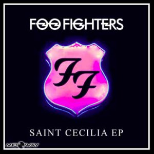 Foo Fighters | Saint Cecilia (EP)